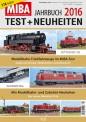 MIBA 15085002 Test- und Neuheiten-Jahrbuch 2016