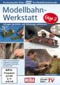 MIBA 85024 Modellbahn-Werkstatt - Folge 2