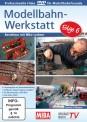 MIBA 85029 Modellbahn-Werkstatt - Folge 6