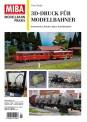 MIBA 87459 3D-Druck für Modellbahner