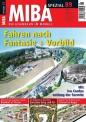 MIBA 88911 Spezial - Fahren nach Fantasie + Vorbild