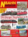 N-Bahn Magazin 218 N-Bahn Magazin März/April 2018