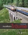 VGB 581306 Modellbahn - Träume