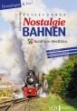 VGB 581407 Reiseführer Nostalgiebahnen