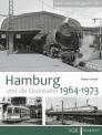 VGB 581605 Hamburg und die Eisenbahn 1964-1973