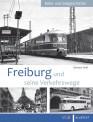 VGB 581630 Freiburg und seine Verkehrswege