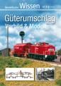 VGB 581728 Modellbahn Wissen Güterumschlag