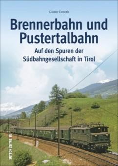 Sutton Verlag 662 Brennerbahn und Pustertalbahn