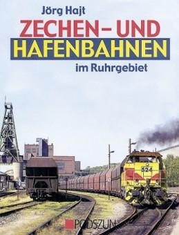 Podszun 391 Zechen- und Hafenbahnen im Ruhrgebiet