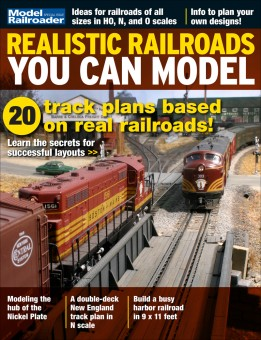 Kalmbach 55914 Realistic Railroads You Can Model