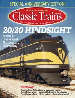 Kalmbach ct120 Classic Trains Spring 2020
