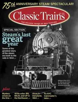 Kalmbach ct319 Classic Trains Fall 2019
