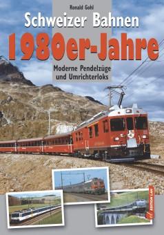 Edition Lan 0922-6 Schweizer Bahnen 1980er-Jahre