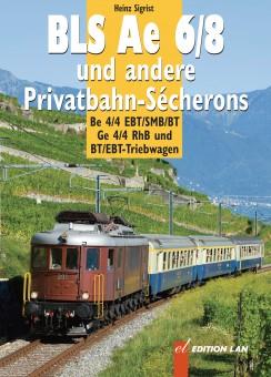 Edition Lan 80-0 Ae 6/8 und andere Privatbahn-Secherons