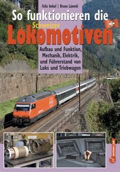 Edition Lan 9199-2 So funktionieren die CHLokomotiven