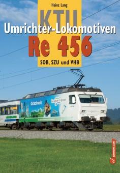 Edition Lan 92-3 KTU-Umrichter-Lokomotiven Re 456