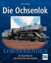 Transpress 71468 Die Ochsenlok - Die Baureihe 41 der DRG