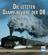 Transpress 71484 Die letzten Dampf-Reviere der DB