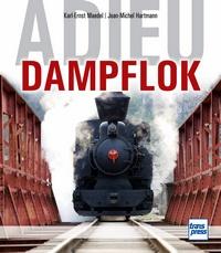 Transpress 71500 Adieu Dampflok