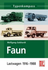 Motorbuch 2685 Faun - Lastwagen 1916-1988