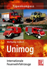 Motorbuch 3404 Unimog Internationale Feuerwehrfahrzeuge