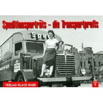Verlag Rabe 2003 Speditionsportraits: Die Transportprofis