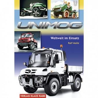 Verlag Rabe 2840 Unimog: Weltweit im Einsatz