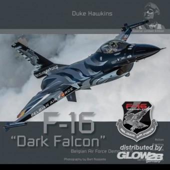 Historical Military Heritage A SLE001 F-16 Dark Falkon