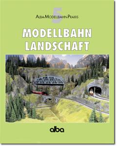 ALBA 2540 AMP Band 5 Modellbahn Landschaft