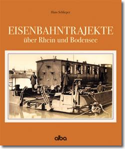 ALBA 3691 Eisenbahntrajekte über Rhein & Bodensee