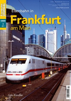 Eisenbahn Journal 531702 Eisenbahn in Frankfurt am Main