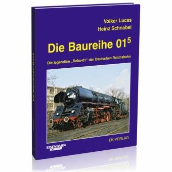EK-Verlag 113 Die Baureihe 01.5
