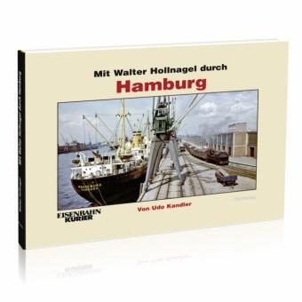 EK-Verlag 309 Mit Walter Hollnagel durch Hamburg
