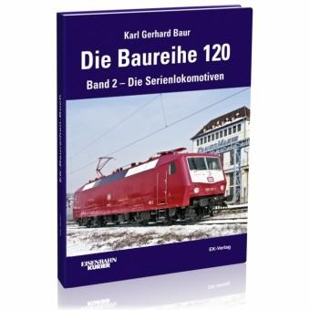 EK-Verlag 6016 Die Baureihe 120 Band 2