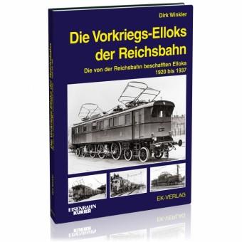 EK-Verlag 6037 Die Vorkriegs-Elloks der Reichsbahn