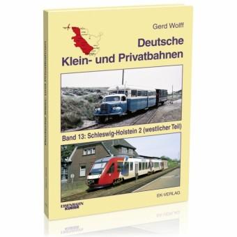 EK-Verlag 672 Deutsche Klein- & Privatbahnen, Band 13