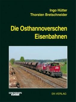 EK-Verlag 730 Die Osthannoverschen Eisenbahnen