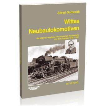 EK-Verlag 772 Wittes Neubaulokomotiven
