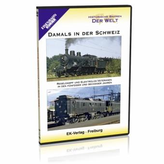 EK-Verlag 8191 Damals in der Schweiz