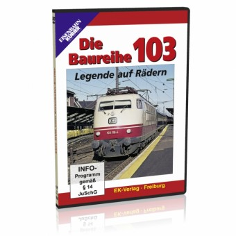 EK-Verlag 8241 Die Baureihe 103