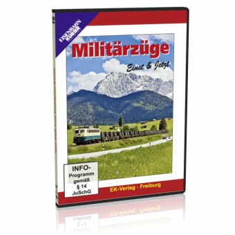 EK-Verlag 8298 Militärzüge, Einst und Jetzt