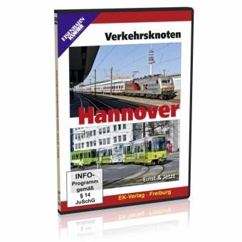 EK-Verlag 8305 Verkehrsknoten Hannover, Einst & Jetzt