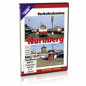 EK-Verlag 8307 Verkehrsknoten Nürnberg, Einst & Jetzt