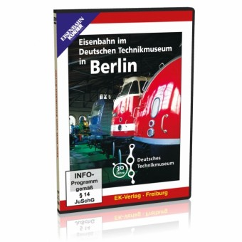 EK-Verlag 8311 Eisenbahn im Deutschen Technikmuseum