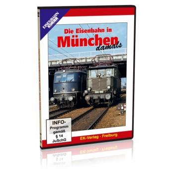 EK-Verlag 8329 Die Eisenbahn in München damals