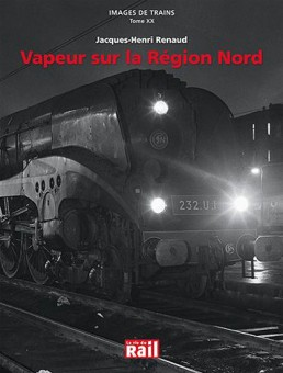 La vie du Rail 110243 Images de Trains Tome XX