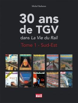 La vie du Rail 110246 30 Ans de TGV dans La Vie du Rail