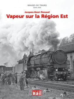 La vie du Rail 110264 Images de Trains Tome XXII