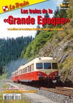 Le Train EX4 Les trains de la Grande Epoque