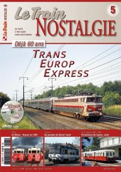Le Train NOS5 Le Train Nostalgie 5